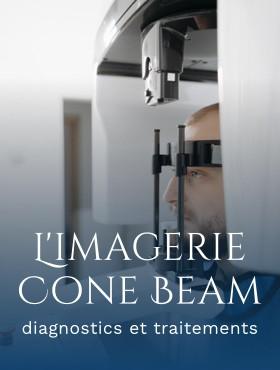 L'imagerie Cone Beam dans les soins dentaires