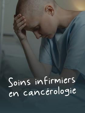 Soins infirmiers en cancérologie