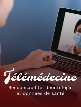 Télémédecine, responsabilité et données de santé